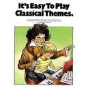 Its Easy To Play Classical Themes