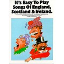 Its Easy To Play Songs Of England, Scotland And Ireland