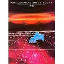 Popular Piano Solos Book 8: Jazz