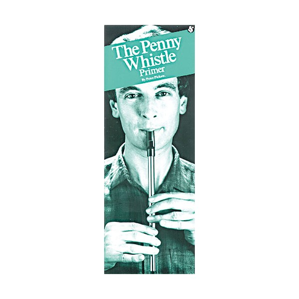 The Penny Whistle Primer