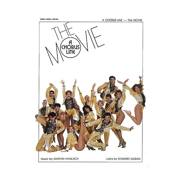 A Chorus Line The Movie: Vocal Selections