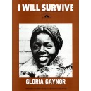Gloria Gaynor: I Will Survive (PVG)
