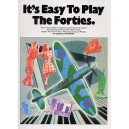 Its Easy To Play The Forties