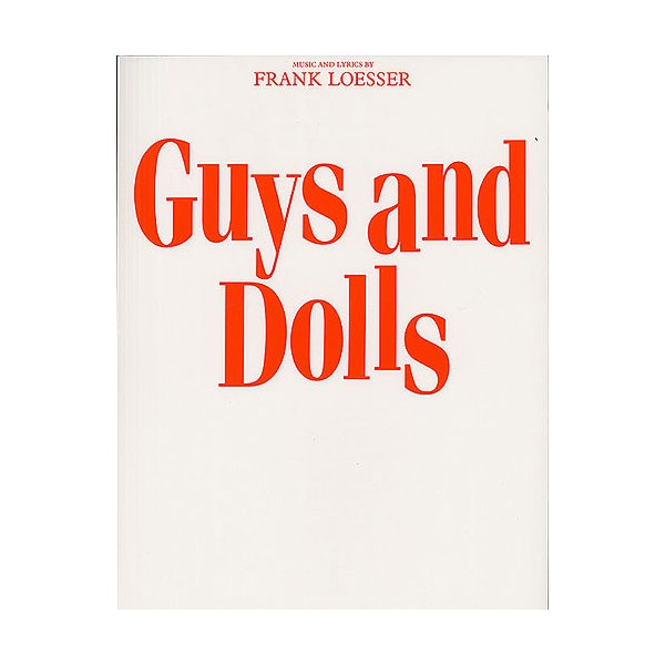 Frank Loesser: Guys And Dolls (Vocal Score)