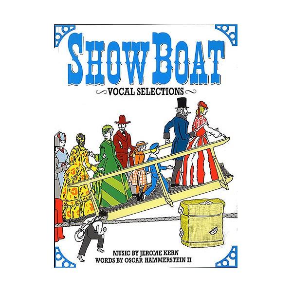 Jerome Kern: Showboat - Vocal Selections