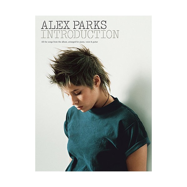 Alex Parks: Introduction