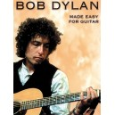 Bob Dylan: Made Easy For Guitar