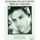 Bryan Adams: (Everything I Do) I Do It For You