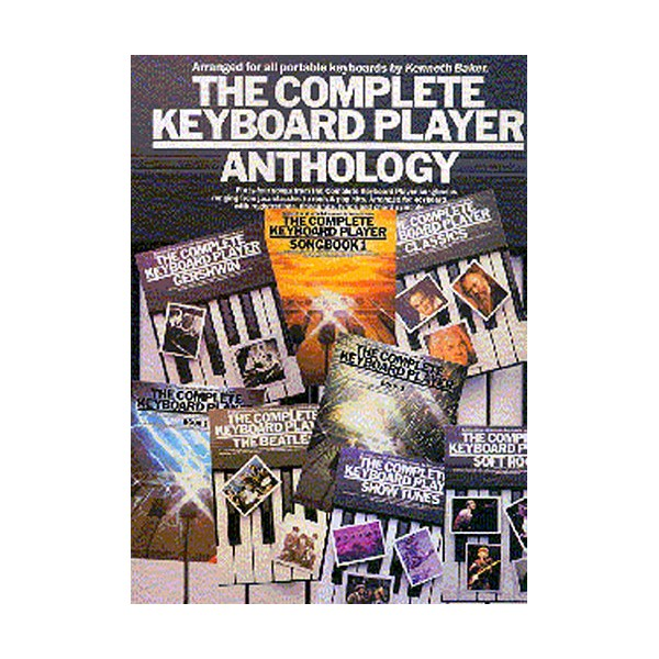 The Complete Keyboard Player: Anthology