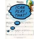 I Can Play That! Classics