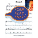 I Can Play That! Mozart