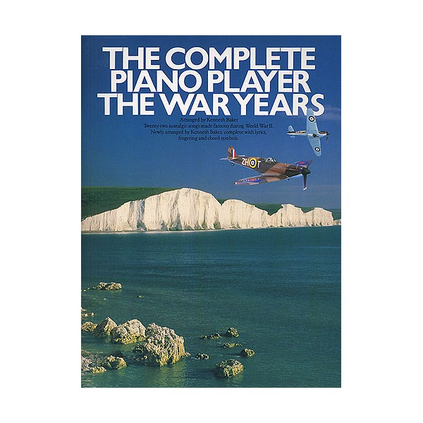 The Complete Piano Player: The War Years