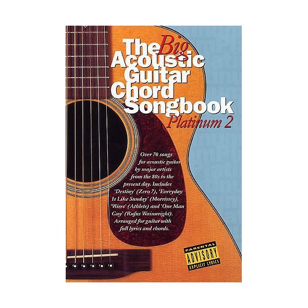 The Big Acoustic Guitar Chord Songbook: Platinum 2