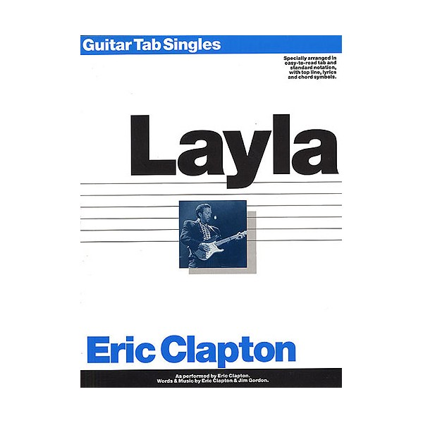 Eric Clapton: Guitar Tab Single: Layla