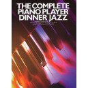 The Complete Piano Player: Dinner Jazz