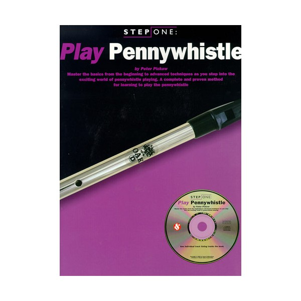 Step One: Play Pennywhistle