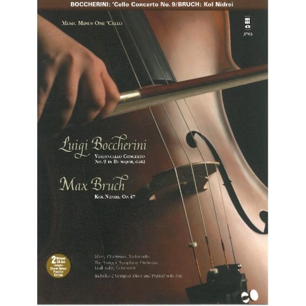 Boccherini - Cello Concerto No. 9 in B-flat major, G482: BRUCH Kol Nidrei (Adagio on Hebrew Melodies), op. 47 - Music Minus One