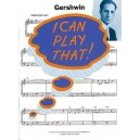 I Can Play That! Gershwin