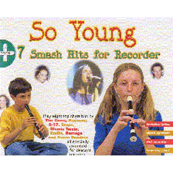 So Young + 7 Smash Hits For Recorder