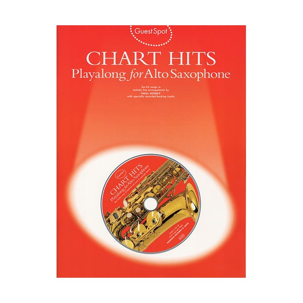 Guest Spot: Chart Hits Playalong for Alto Saxophone