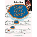 I Can Play That! Celine Dion