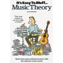 Its Easy To Bluff... Music Theory