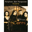The Corrs: Forgiven, Not Forgotten