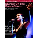 Audition Songs For Female Singers 11: Murder On The Dancefloor...