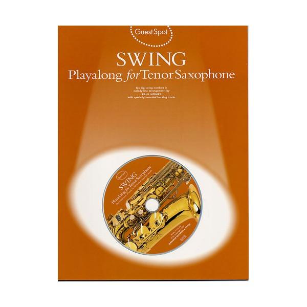 Guest Spot: Swing Playalong For Tenor Saxophone