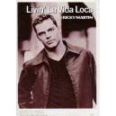 Ricky Martin: Livin La Vida Loca