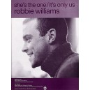 Robbie Williams: Shes The One/Its Only Us
