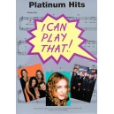 I Can Play That! Platinum Hits