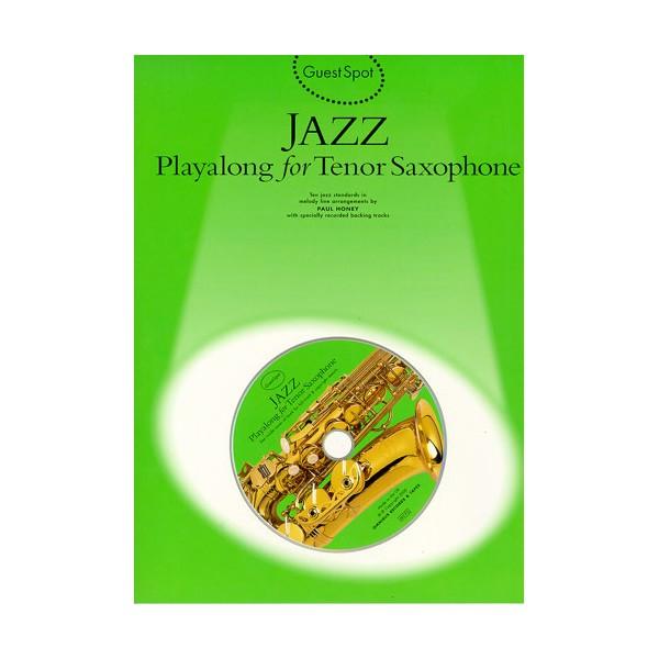 Guest Spot: Jazz Playalong For Tenor Saxophone