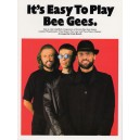Its Easy To Play Bee Gees