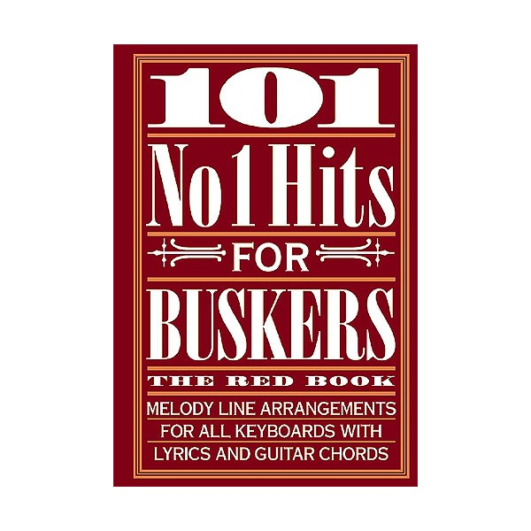 101 No. 1 Hits For Buskers: The Red Book