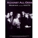 Mariah Carey And Westlife: Against All Odds