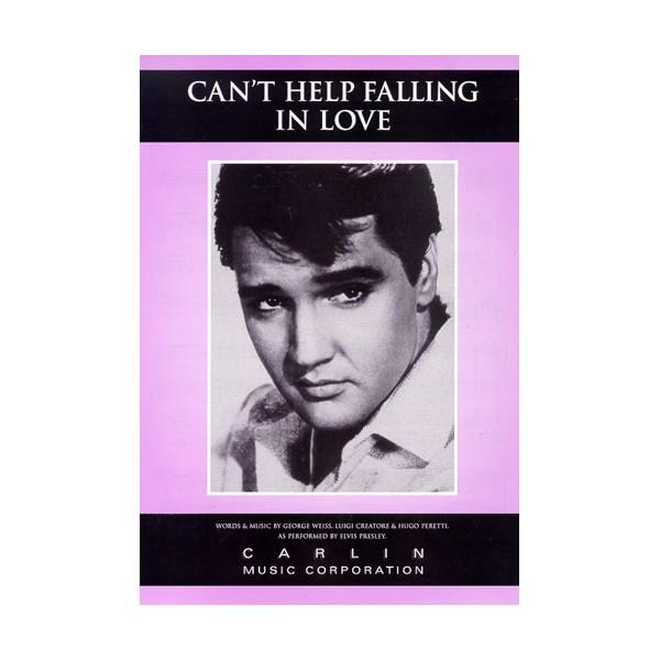 Elvis Presley: Cant Help Falling In Love