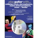 Play Guitar With... Coldplay, Travis, Stereophonics, Manic Street Preachers, Muse And Feeder