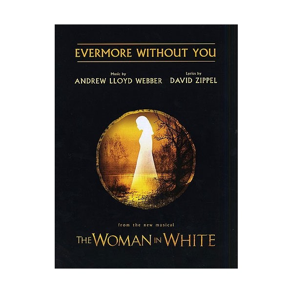 Andrew Lloyd Webber: Evermore Without You
