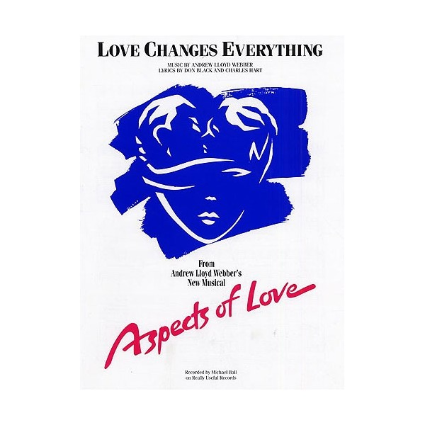 love changes everything: