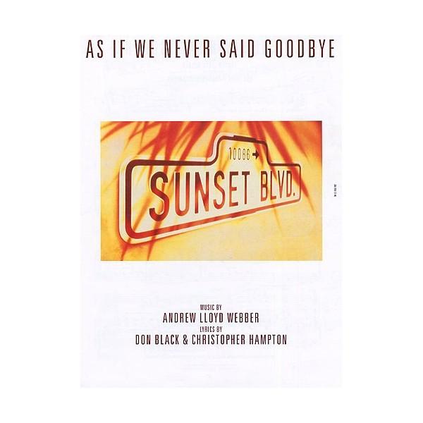 As If We Never Said Goodbye