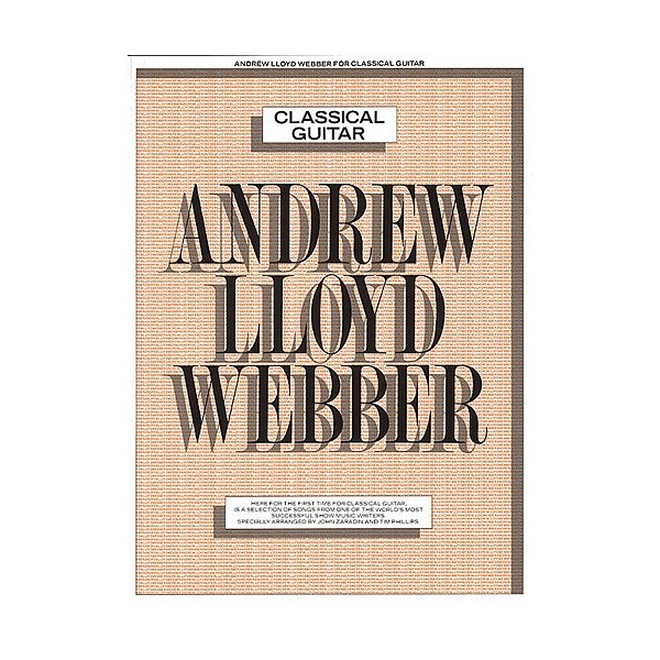 Andrew Lloyd Webber: Classical Guitar