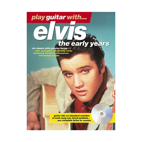 Play Guitar With... Elvis (The Early Years)