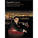 Gareth Gates: What My Heart Wants To Say