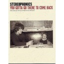 Stereophonics: You Gotta Go There To Come Back (PVG)