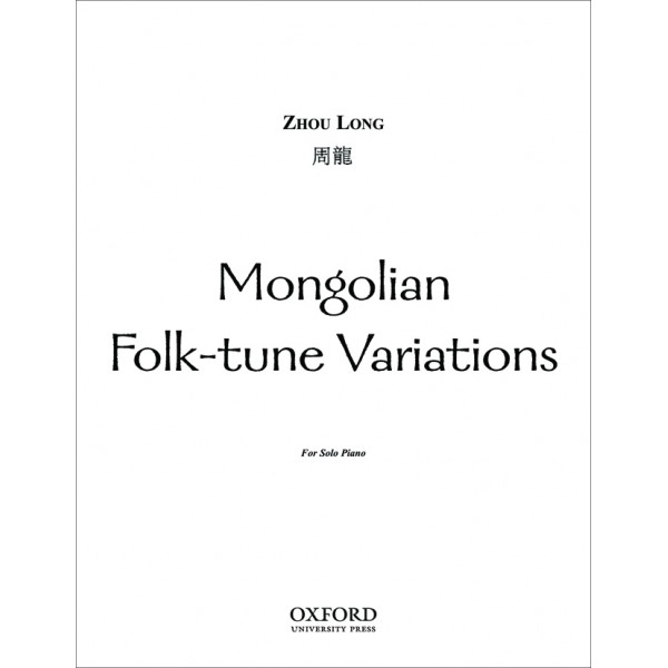 Mongolian Folk-tune Variations - Zhou Long,