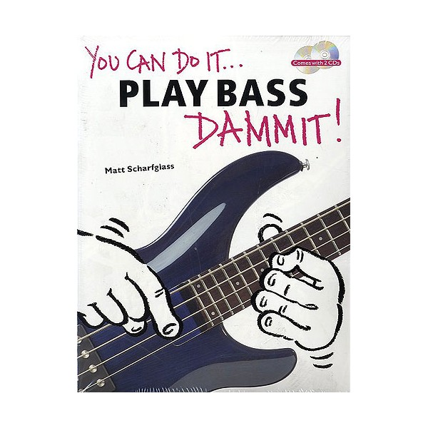You Can Do It... Play Bass Dammit! (Pack Of 6)