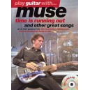 Play Guitar With... Muse: Time Is Running Out And Other Great Songs