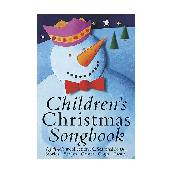 Childrens Christmas Songbook: Colour Edition