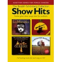 Audition Songs For Female Singers: Show Hits - The Boublil-Schönberg Collection